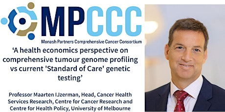 MPCCC Precision Oncology Seminar - Professor Maarten IJzerman tickets