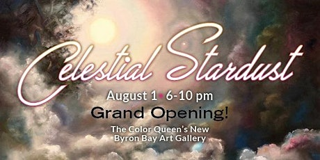 Grand Opening! The Color Queen's Art Gallery At Tooraloo! tickets