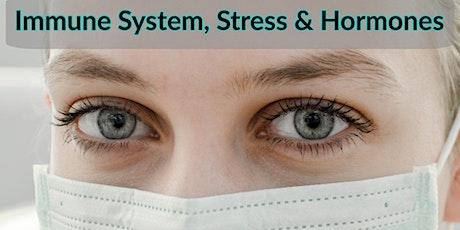 LIVE WEBINAR! Immunity, Stress, & Hormones Seminar tickets
