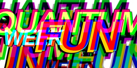 Quantum Week of Fun tickets