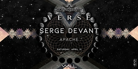 ❨ SERGE DEVANT (Crosstown Rebels) & APACHE at VERSE by Soundtuary ❩ tickets