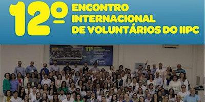 12° ENCONTRO DE VOLUNTÁRIOS IIPC