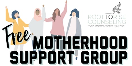 Motherhood Support Group tickets