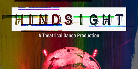 Hindsight - A Theatrical Dance Production tickets