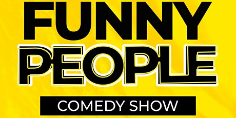 """Rock The Fan Presents: """"Funny People"""" - A Comedy Experience! tickets"""