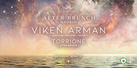 ✵ VIKEN ARMAN & Torrione by After Brunch x Soundtuary ✵ tickets