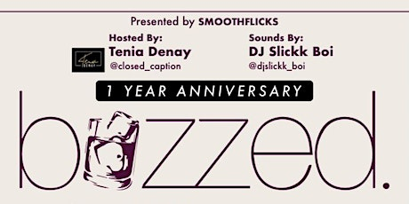 Buzzed MBS One Year Anniversary tickets