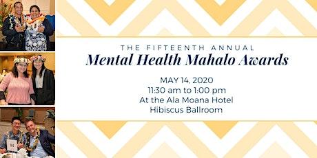 The 15th Annual Mental Health Mahalo Awards tickets