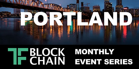 TF Blockchain Portland Chapter | July 21, 2020 tickets