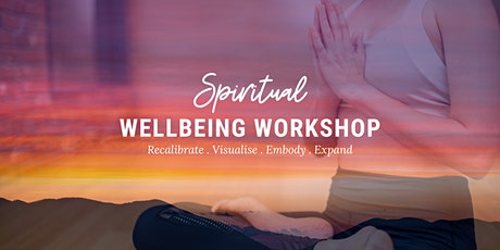LIVE ONLINE Spiritual Wellbeing Workshop tickets