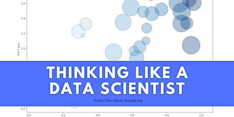 Thinking Like a Data Scientist in the 2020s tickets