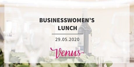 BusinessWomen's Lunch - Lower Hutt Events Centre - 29th May 2020 tickets