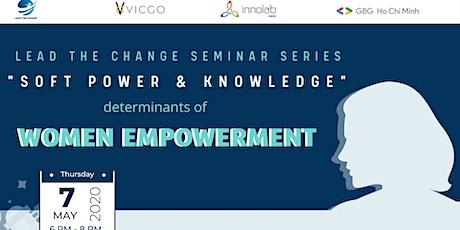 Soft Power & Knowledge : Determinants of Women Empowerment tickets