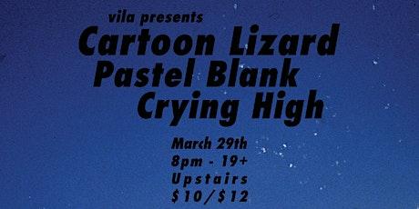 Postponed - Cartoon Lizard, Pastel Blank, Crying High tickets