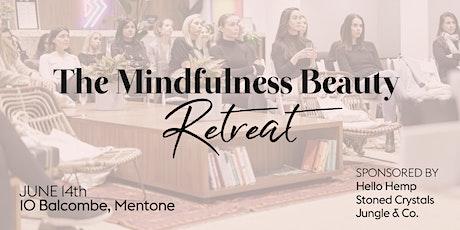 Mindfulness Beauty Retreat tickets