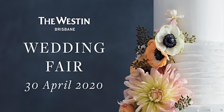 Westin Wedding Fair tickets