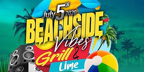 "LIQOURISH SUMMER VIBEZ GRILL & LIME BEACHSIDE BBQ ""2nd"" ANNUAL tickets"
