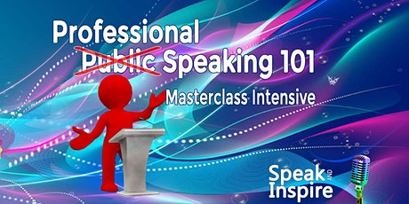 Professional Speaking - Masterclass Intensive tickets