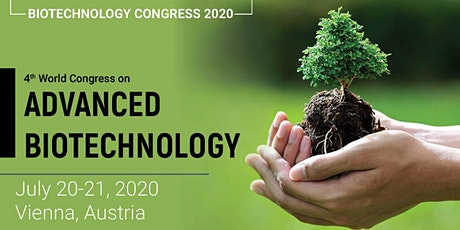 4th World Congress on Advanced Biotechnology Tickets