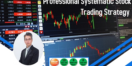 Financial Master Class-Professional Systematic Stock Trading Strategy @ Penang tickets