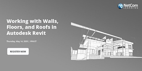 Webinar - Working with Walls, Floors, and Roofs in Autodesk Revit tickets