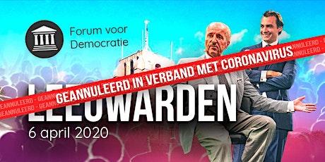 Geannuleerd Forum voor Democratie in Leeuwarden Geannuleerd tickets
