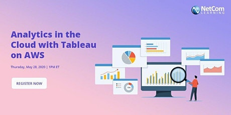 Webinar - Analytics in the Cloud with Tableau on AWS tickets