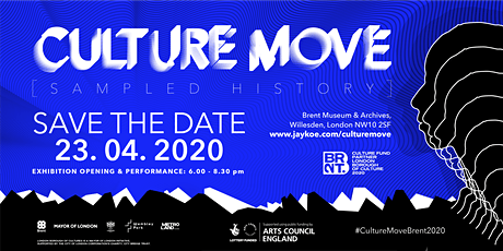 Culture Move (Sampled History): Exhibition Opening and Performance: POSTPONED tickets