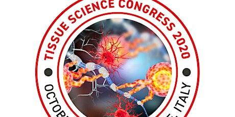 Tissue Science Congress 2020 biglietti
