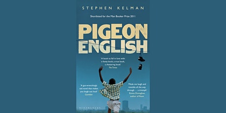 The Dialogue Society Book Group - Meeting 28: Pigeon English by Stephen Kelman tickets