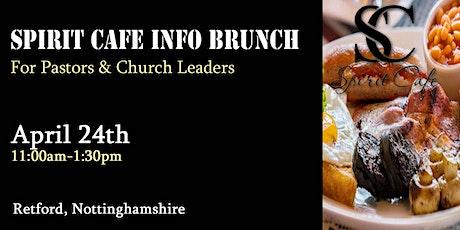 Spirit Cafe Info Brunch - Retford, Nottinghamshire tickets