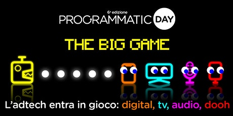 "Programmatic Day 2020 - ""The Big Game"" biglietti"