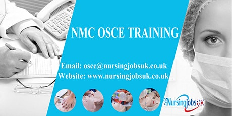 NMC UK OSCE (Objective Structured Clinical Examination) Prep Course April 2020 tickets