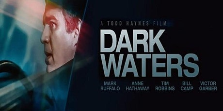 Dark Waters - Movie Education tickets