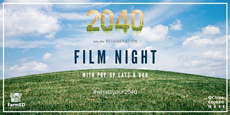 POSTPONED: 2040 Film Screening With Pop-Up Eats & Bar. Date TBC. tickets