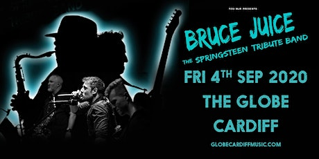 Bruce Juice (The Globe, Cardiff) tickets