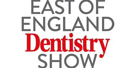 East of England Dentistry Show tickets