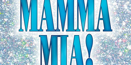 """Mamma Mia!"" tickets"