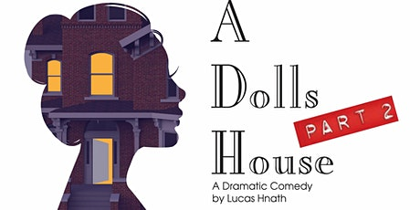 """A Dolls's House, Part 2"" tickets"