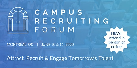 Campus Recruiting Forum 2020 - Montreal tickets