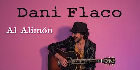 Dani Flaco - Al Alimón en directo en L´Hospitalet entradas