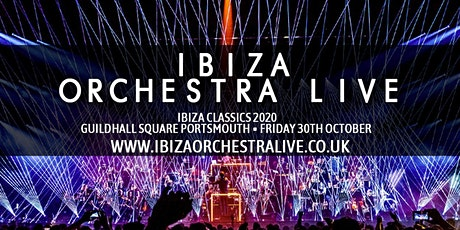 Ibiza Orchestra Live - Portsmouth tickets