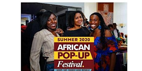 African Popup Festival  - Summer 2020 tickets