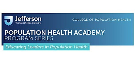 Population Health Academy: Pop Health Essentials and Management & Strategy - Fall 2020 tickets