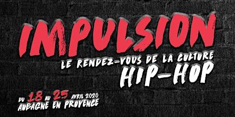 Impulsion, le rendez-vous de la culture hip-hop billets