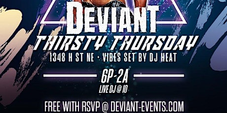 THIRSTY THURSDAYS, by Deviant Events tickets