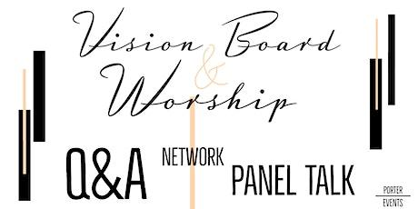 Vision Board & Worship tickets