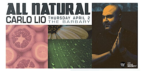 All Natural ft. Carlo Lio tickets