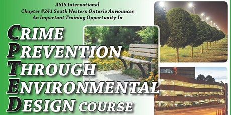 ASIS SWO: CPTED Level 1 Certification May 16th,17th, 23rd  & 24th tickets