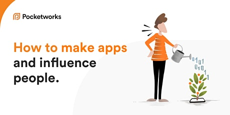 How to make apps and influence people tickets